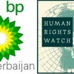 İlham Şaban: belə çıxır ki, HRW BP-ni Azərbaycana qarşı iqtisadi sanksiyalara sürükləyir?